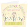 Happy Mother's Day Mammy Have A Lovely Day | Geordie Card | Tyneside Prints