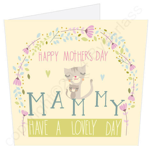 Happy Mother's Day Mammy Have A Lovely Day | Geordie Card