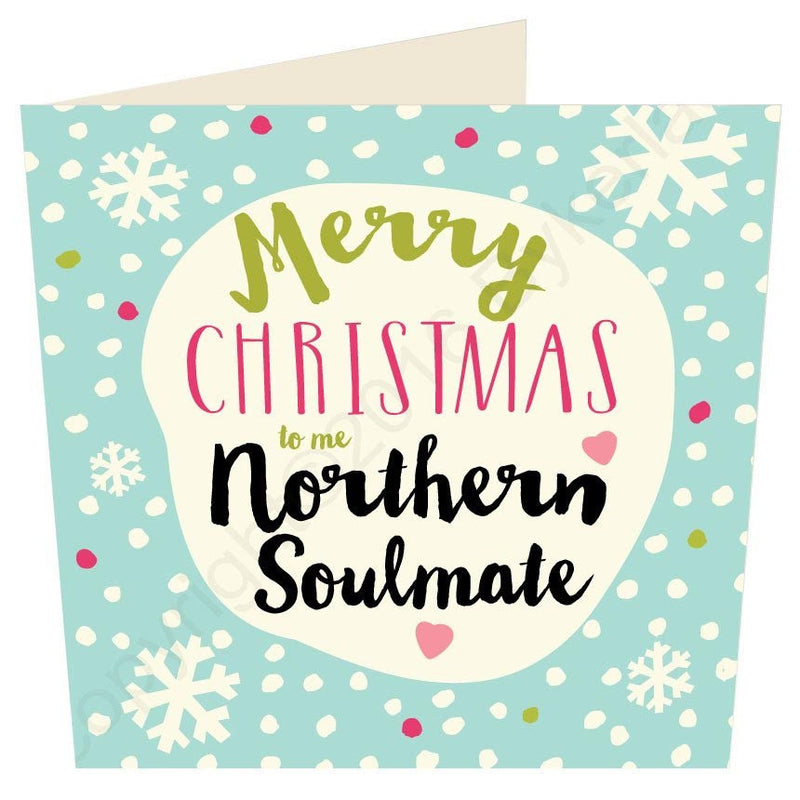 Merry Christmas To Me Northern Soulmate | Geordie Christmas Card