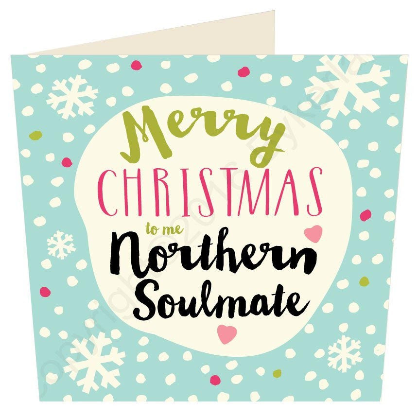 merry christmas to me northern soulmate geordie christmas card tyneside prints - Merry Christmas To Me