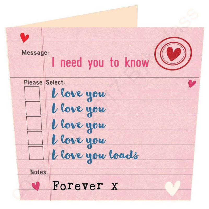 I Need You To Know I Love You Forever | Options Card