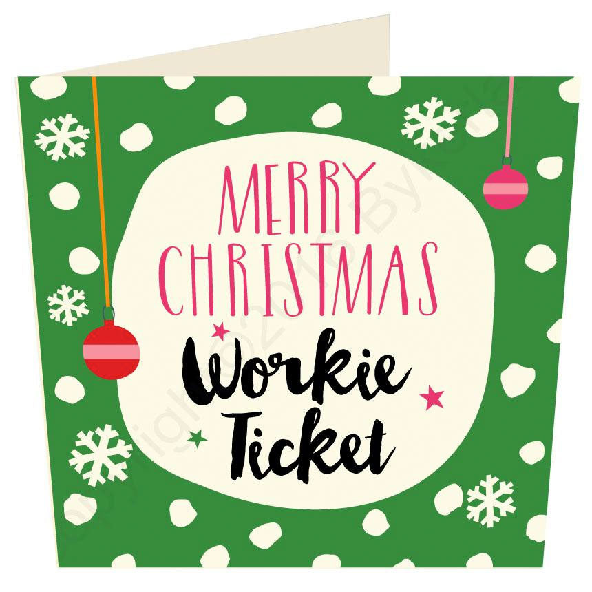 Merry Christmas Workie Ticket - Geordie Christmas Card