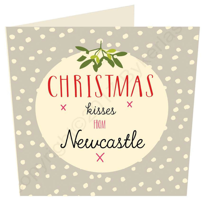 Christmas Kisses From Newcastle Geordie Christmas Card
