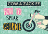 Cow A Zack Ee | Geordie Poscard | Tyneside Prints