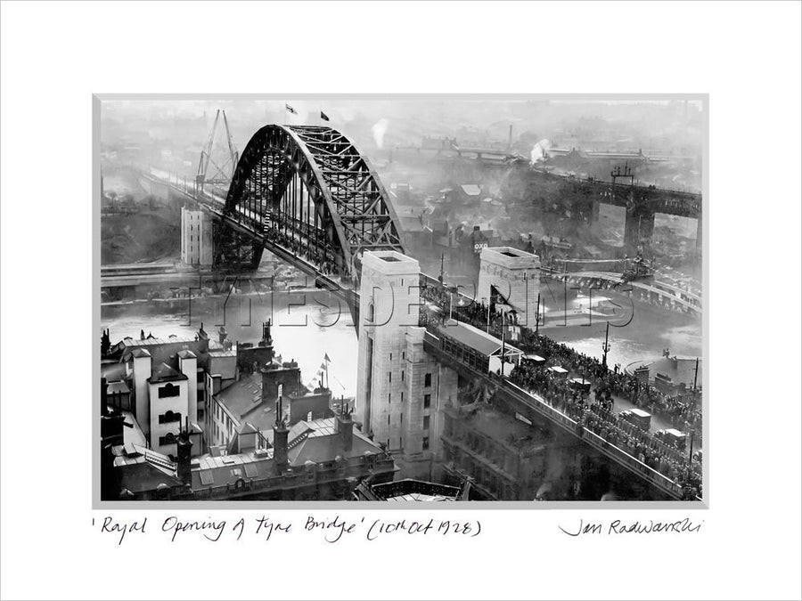 Royal Opening of Tyne Bridge Newcastle 1928 - Mounted Fine Art Print