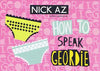 Nick Az | Geordie Postcard | Tyneside Prints