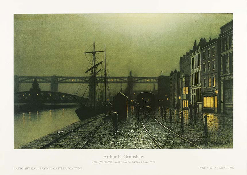 The Quayside Newcastle Upon Tyne Arthur E. Grimshaw 1895 Poster