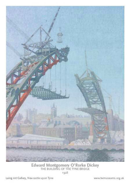 The Building of the Tyne Bridge - Edward Dickey 1928 - Museum Poster