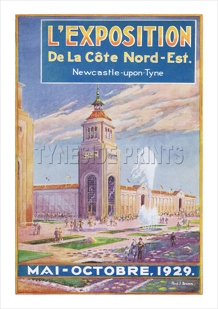 L'Exposition De La Cote Nord-Est 1929 - Newcastle upon Tyne - French Poster