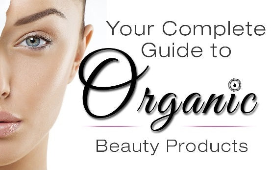 Find Better Options in Organic Beauty Products