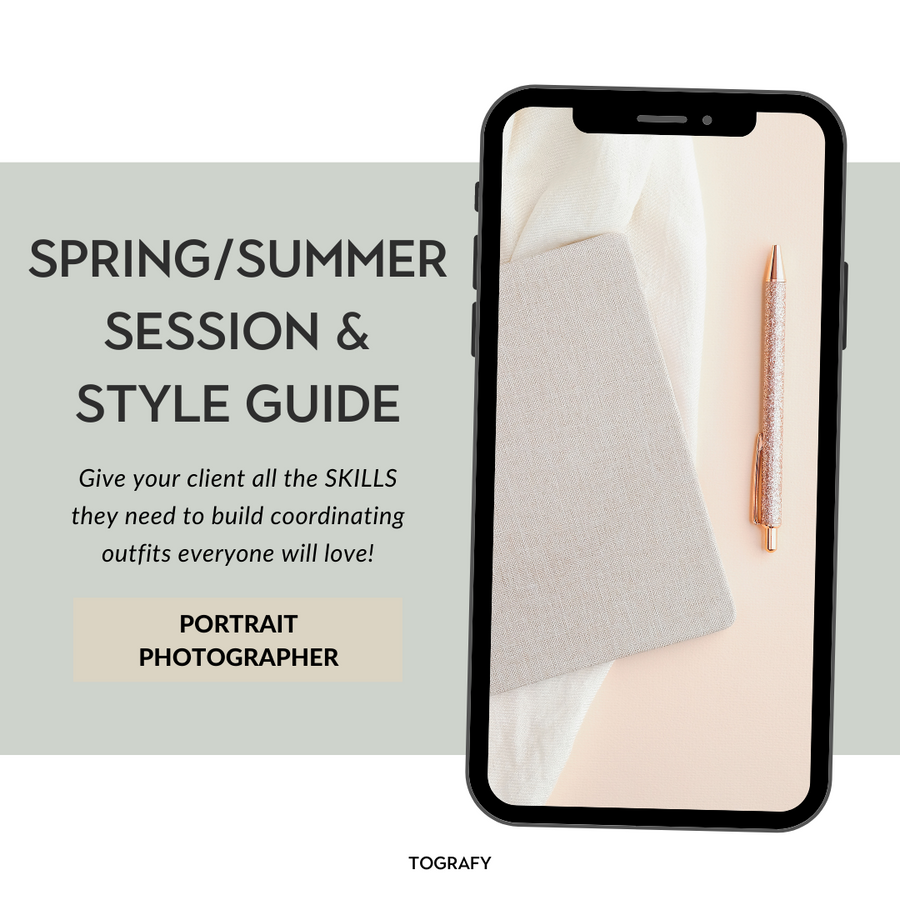 SESSION & STYLE GUIDE - SPRING/SUMMER