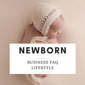 Bundle - Newborn Lifestyle & In-Studio Business FAQs