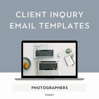 email templates for photographers, photography management, photography business coach, client management help, free download, free resources, tografy,