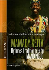 Mamady Keita DVD Collection - Traditional Rhythms of the Mandingue