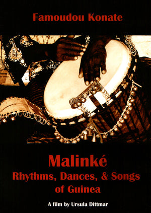 *Closeout* - Famoudou Konate - Malinke: Rhythms, Dances, and Songs of Guinea DVD