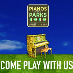 Pianos In the Parks RETURNS Aug 1-18