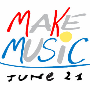 World Make Music Day!  Thursday, June 21
