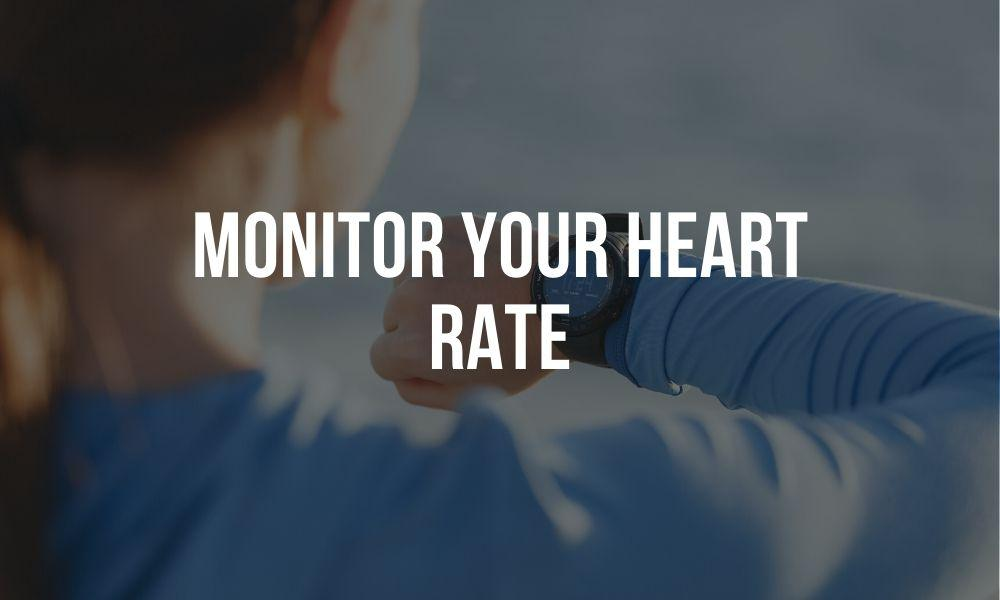 Please Be Careful with your Heart! Monitor Your Heart Rate