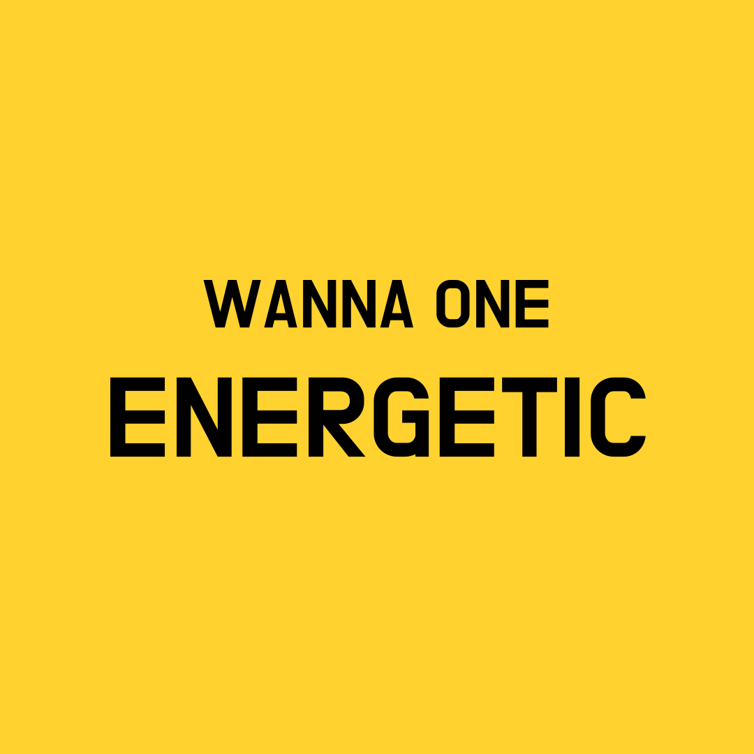 Wanna One Energetic