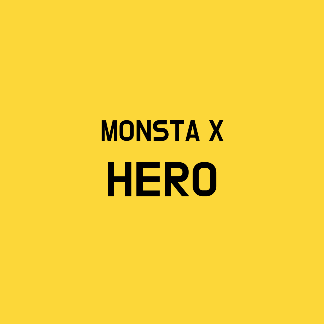 MonstaX Hero