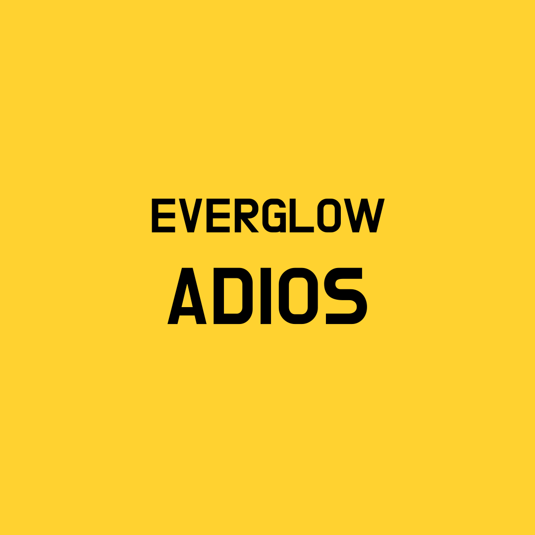 Everglow Adios