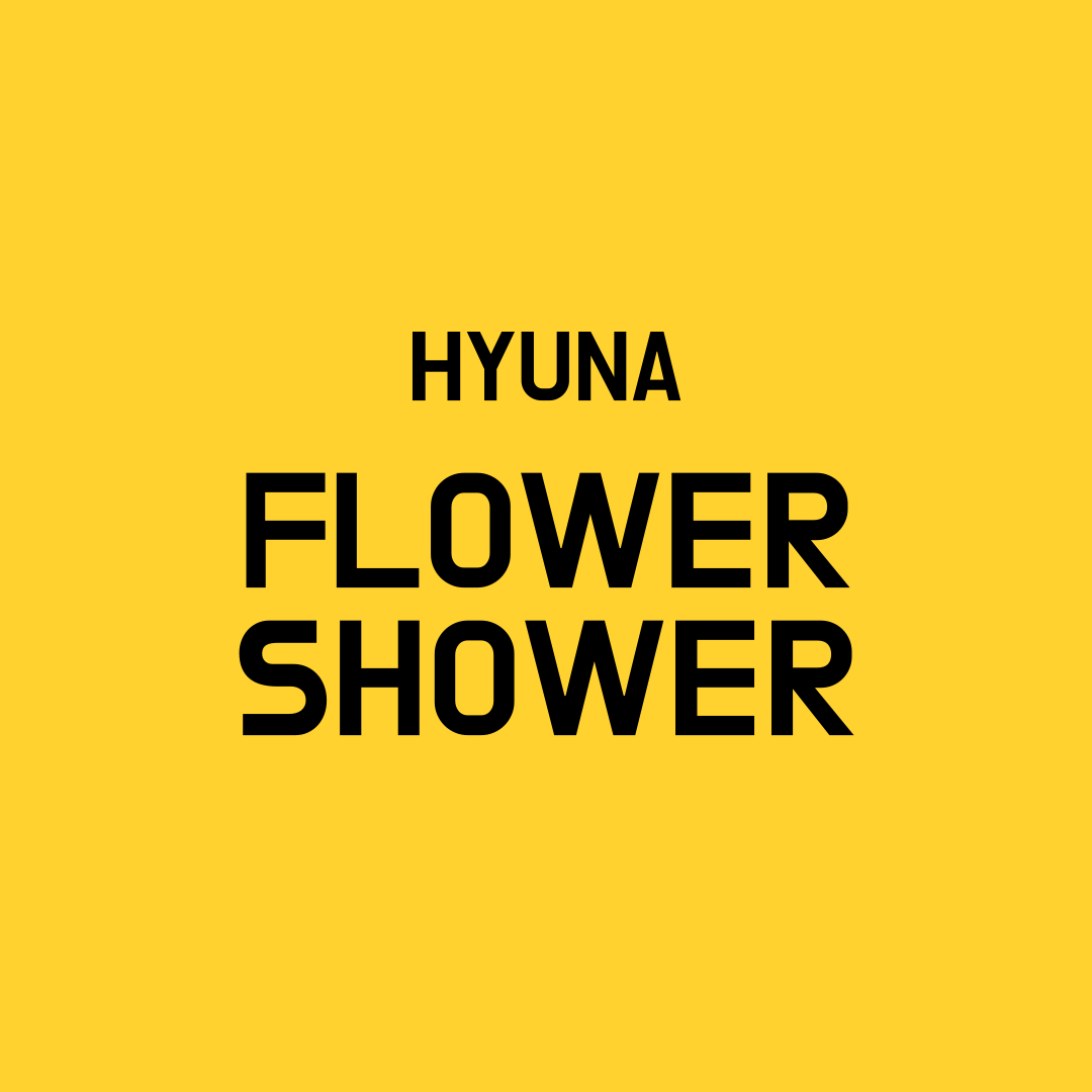 Hyuna Flower Shower
