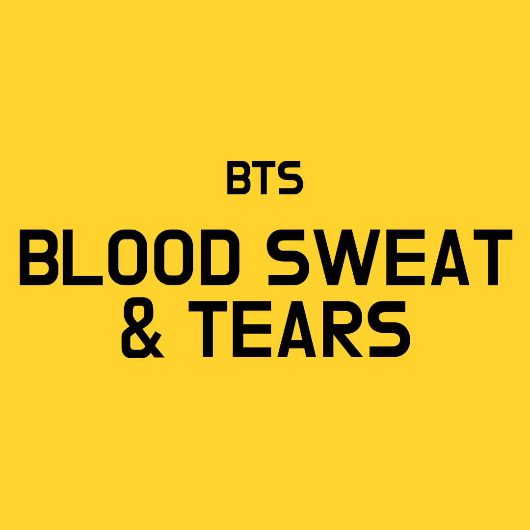 BTS Blood Sweat & Tears