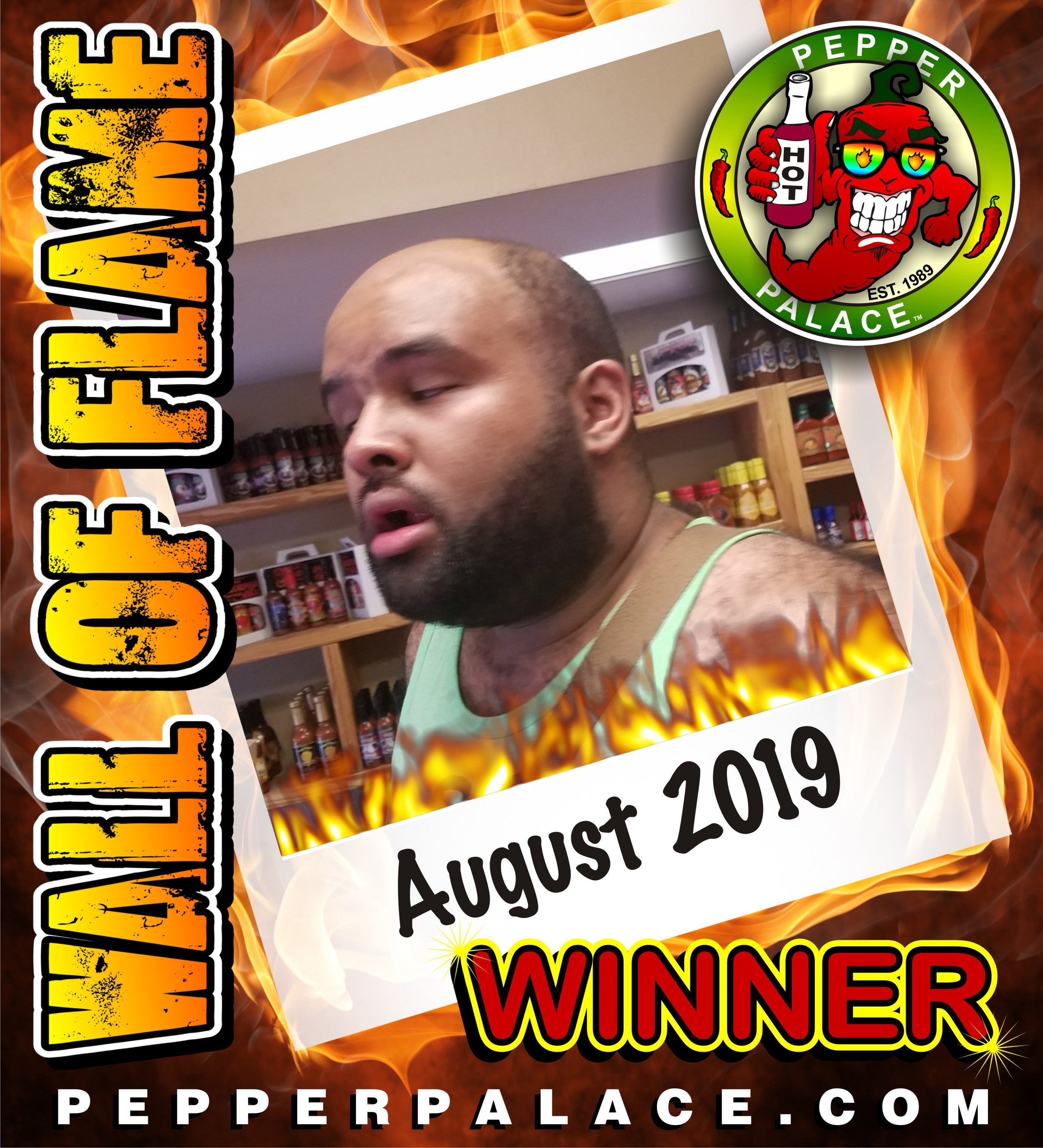 Wall of Flame August Winner