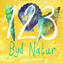 123 Byd Natur - Welsh Numbers - Luned Aaron