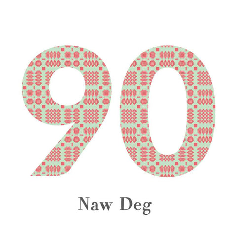 Card - Birthday / Anniversary - Naw Deg - 90-The Welsh Gift Shop