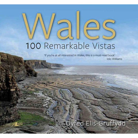 Wales – 100 Remarkable Vistas - Dyfed Elis-Gruffydd-Book-The Welsh Gift Shop