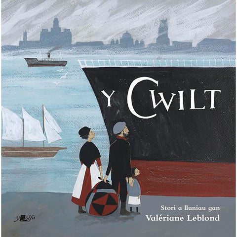 Y Cwilt - The Quilt - Valeriane Leblond - Welsh Language