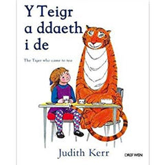 Y Teigr a Ddaeth i De - The Tiger Who Came to Tea - Welsh