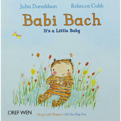 Babi Bach / It's a Little Baby - Lift The Flap Welsh Book