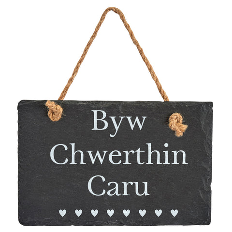 Slate Hanging Sign - Byw Chwerthin Caru - Live Laugh Love