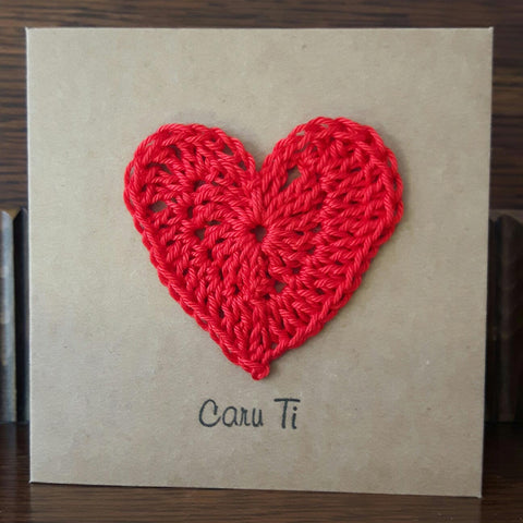 Card - Handmade Crochet Heart - Caru Ti - Love You-The Welsh Gift Shop