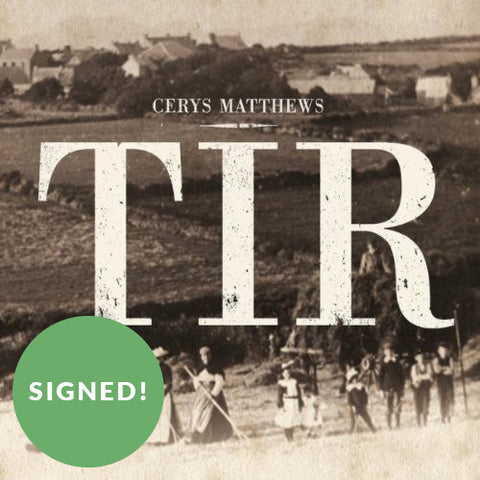 CD - Tir - Welsh Songs - Cerys Matthews - Signed