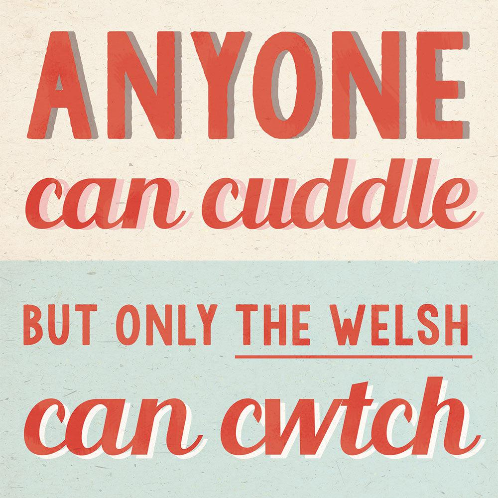 Card - Vintage - Only The Welsh Can Cwtch