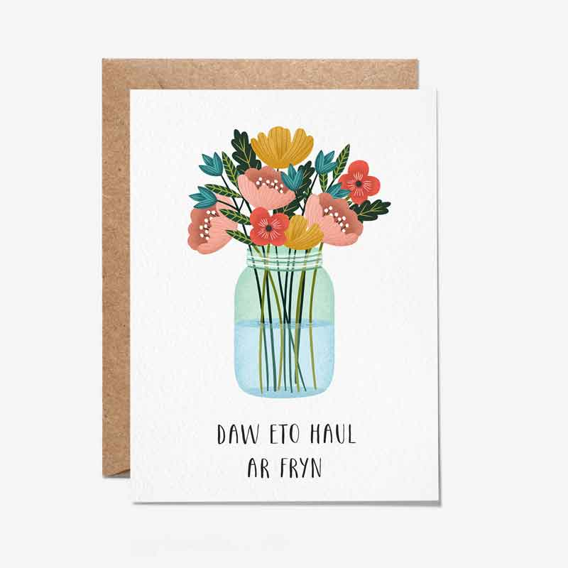 Card - Daw Eto Haul Ar Fryn - Things Will Get Better-The Welsh Gift Shop