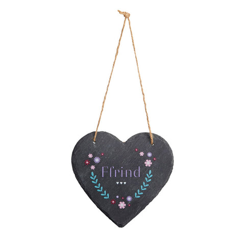 Slate Hanging Heart - Ffrind - Friend