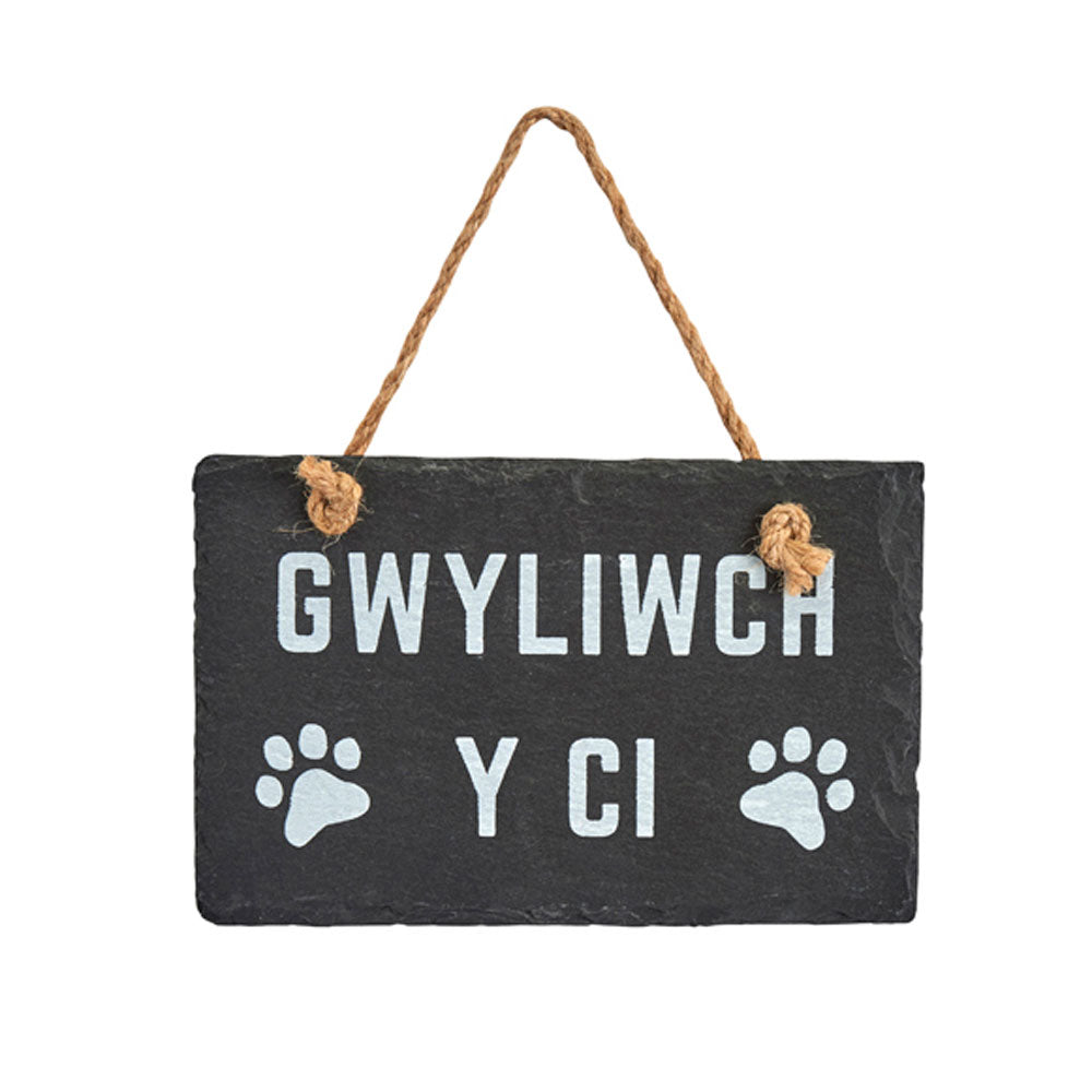 Slate Hanging Sign - Gwyliwch Y Ci - Beware of the Dog-The Welsh Gift Shop