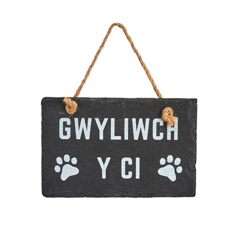 Slate Hanging Sign - Gwyliwch Y Ci - Beware of the Dog