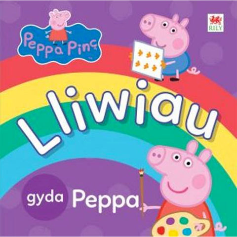 Peppa Pinc: Lliwiau gyda Peppa - Colours with Peppa Pig
