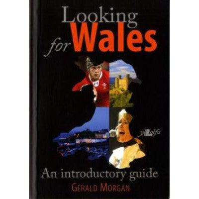 Looking for Wales - An introductory Guide