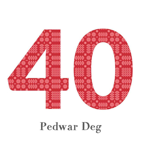 Card - Birthday / Anniversary - Pedwar Deg - 40-The Welsh Gift Shop