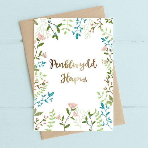 Card - Floral & Foiled - Penblwydd Hapus - Happy Birthday-The Welsh Gift Shop