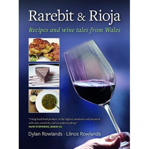 Rarebit and Rioja - Recipes and Wine Tales from Wales-Book-The Welsh Gift 1c0502697