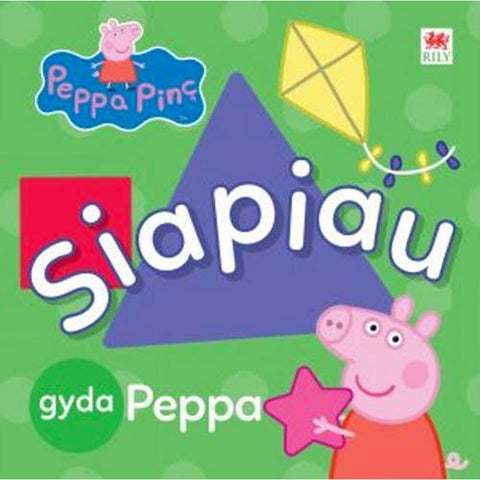Peppa Pinc: Siapiau gyda Peppa - Shapes with Peppa Pig