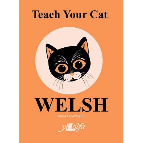 Teach Your Cat Welsh - Anne Cakebread-The Welsh Gift Shop