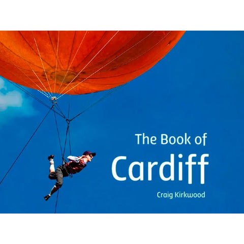 The Book of Cardiff - Craig Kirkwood - Signed!-Book-The Welsh Gift Shop